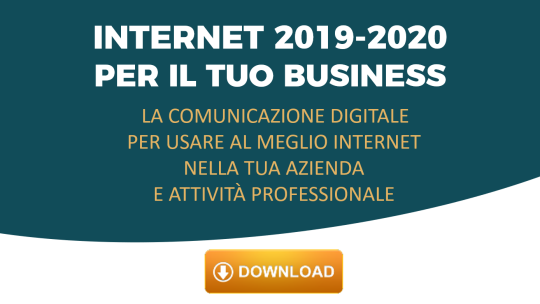 Scarica gratis l'ebook Internet 2019-2020 per il tuo Business