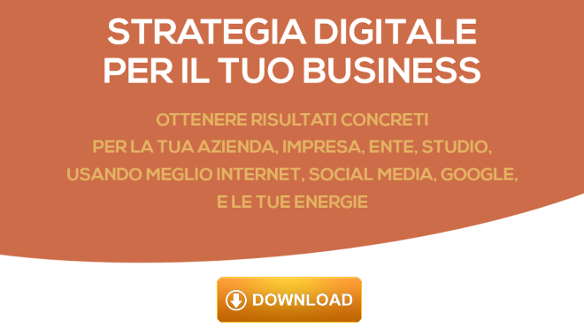 Scarica gratis ebook Strategia Digitale per il tuo Business