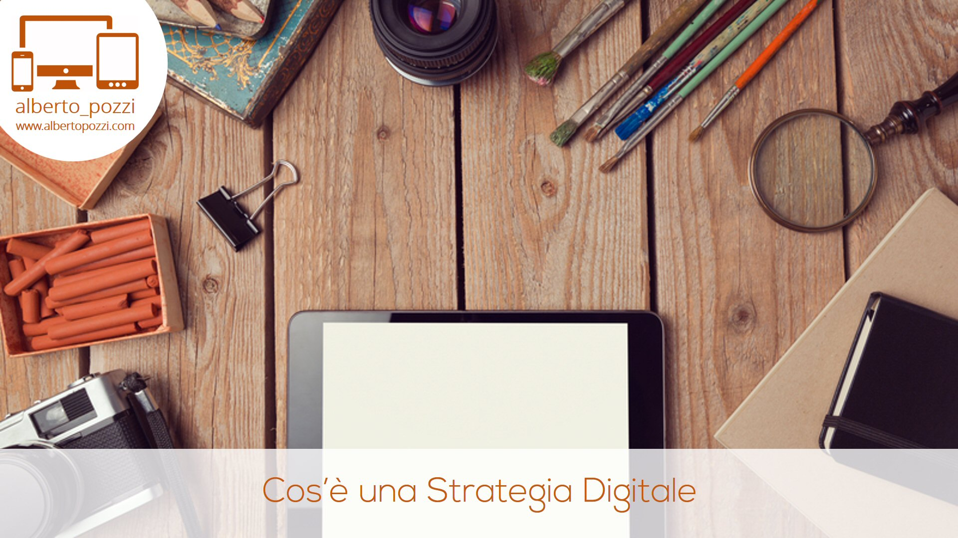 Cos'è una strategia di comunicazione digitale?