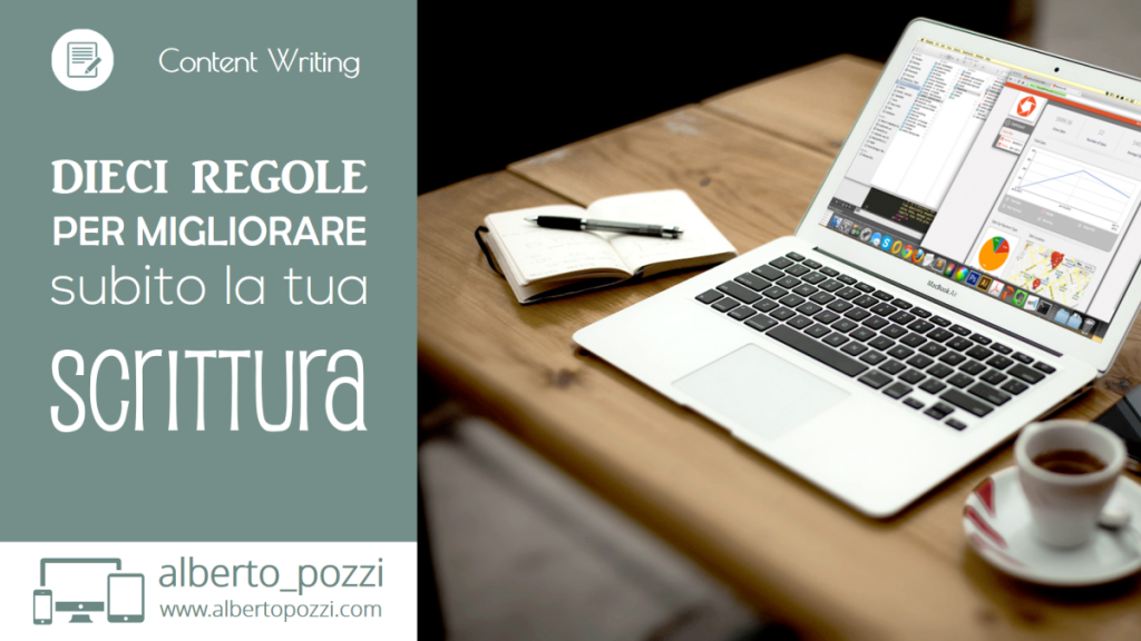 Dieci regole per migliorare subito la tua scrittura - Alberto Pozzi Web Manager