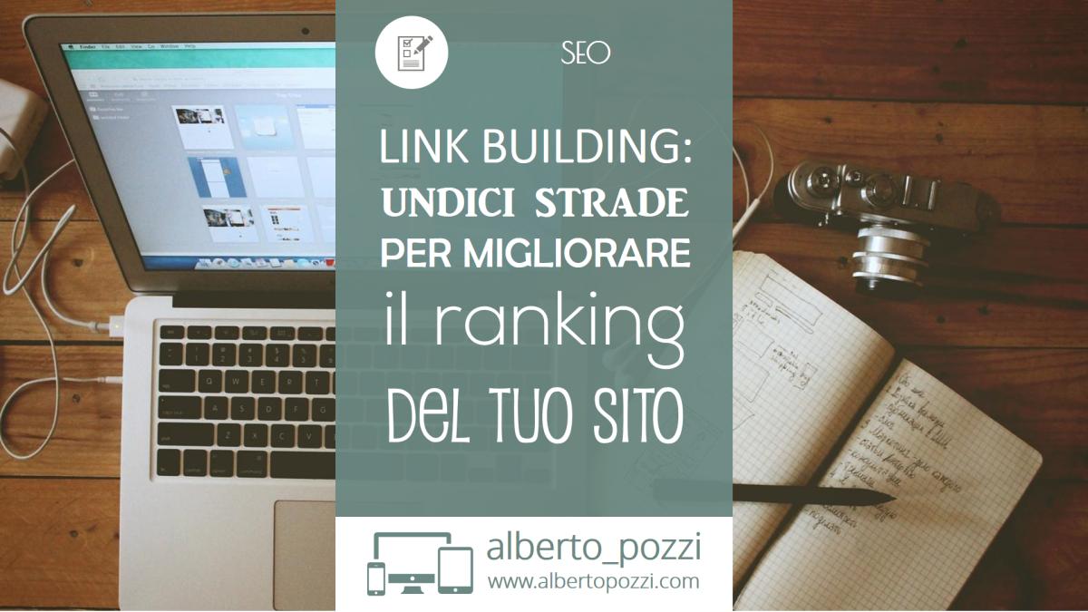 Link Building: 11 strade per migliorare il ranking del tuo sito
