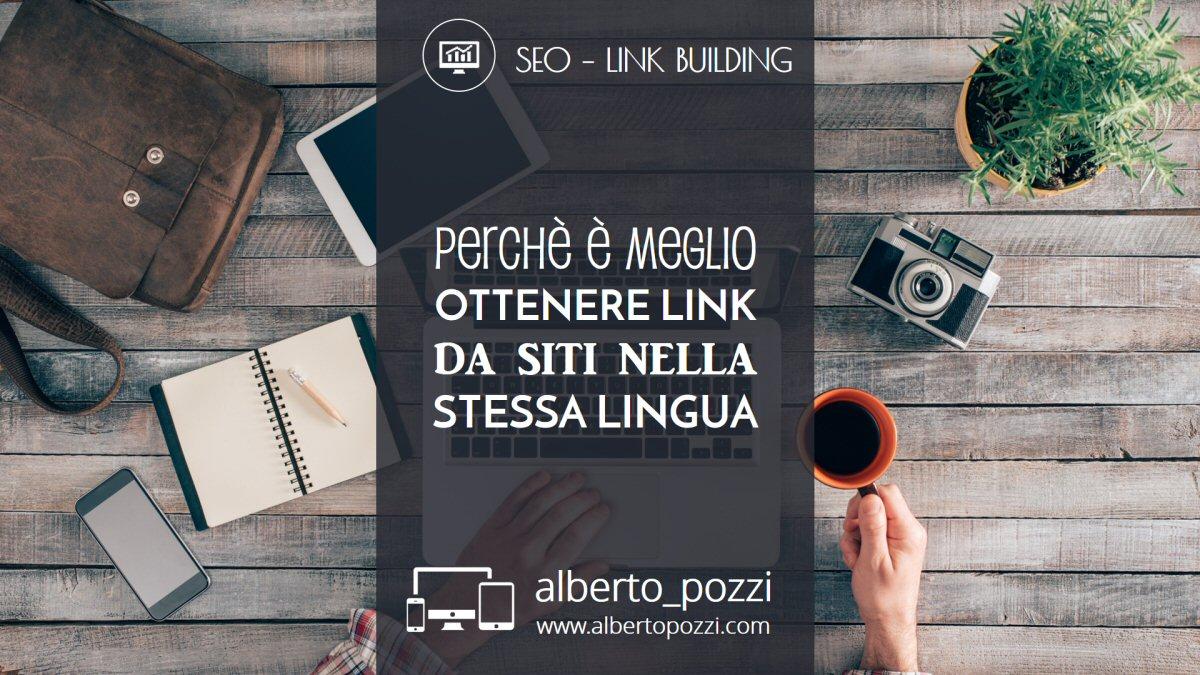 Perchè è meglio ottenere link da siti nella stessa lingua