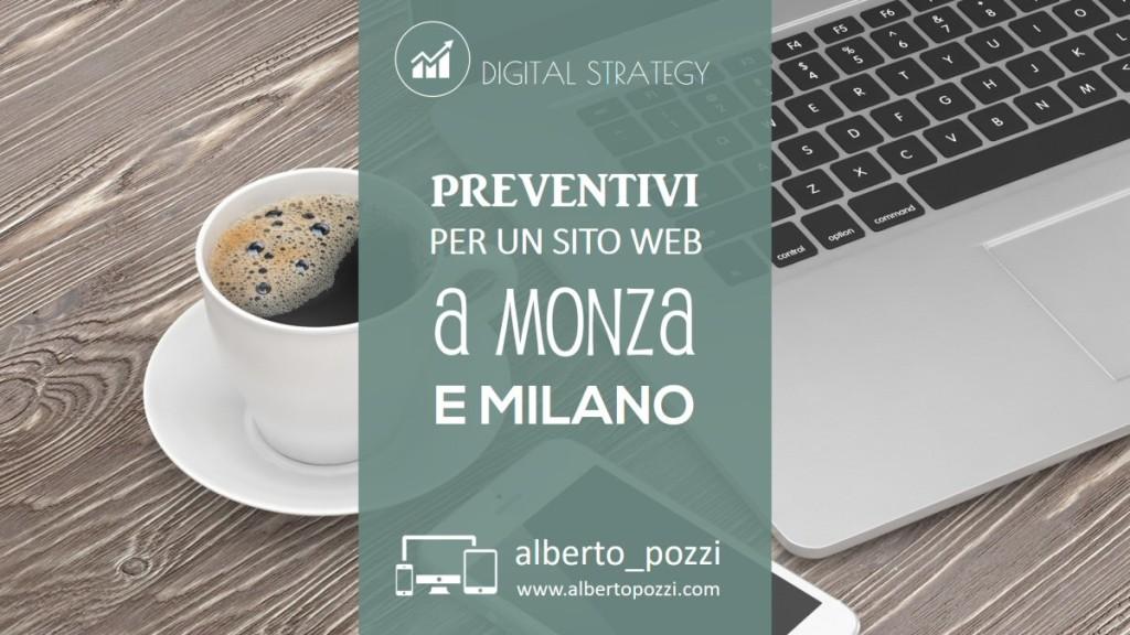 Preventivo realizzazione sito web a Monza e Milano - Alberto Pozzi