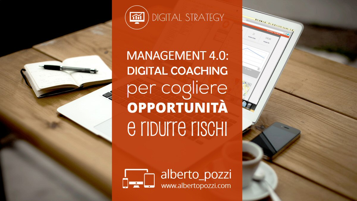 Management 4.0: digital coaching per cogliere opportunità e ridurre rischi