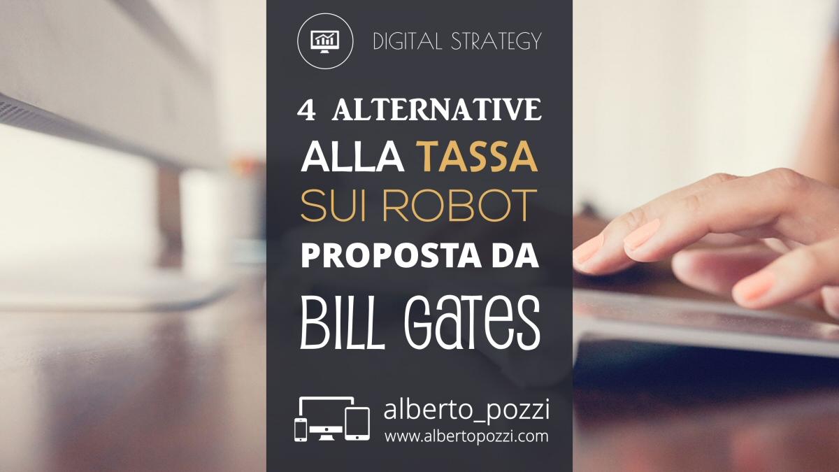 4 alternative alla tassa sui robot proposta da Bill Gates