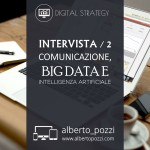 Comunicazione digitale, Big Data, Intelligenza Artificiale