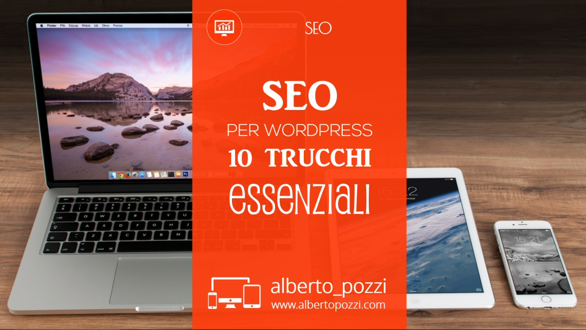 SEO per WordPress: 10 trucchi essenziali