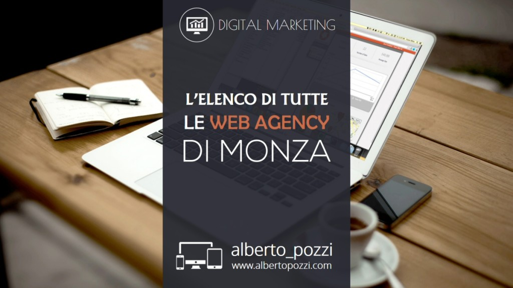 L'elenco delle Web Agency a Monza