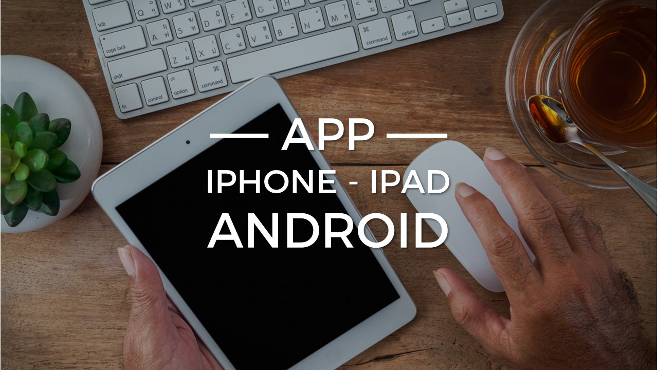 App iPhone, iPad, Android