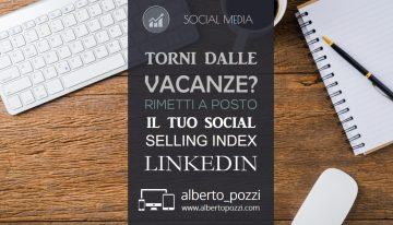 Aumentare il Social Selling Index di Linkedin