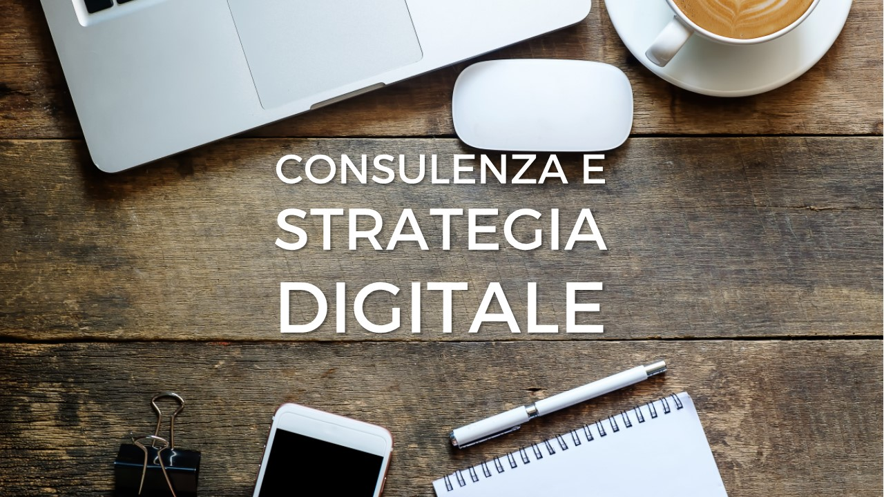 Strategia Digitale e Consulenza