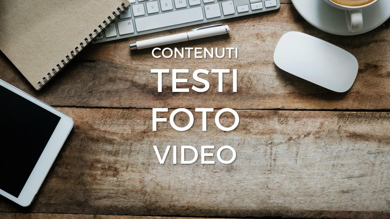 Contenuti: testi, foto, video - Alberto Pozzi - Monza
