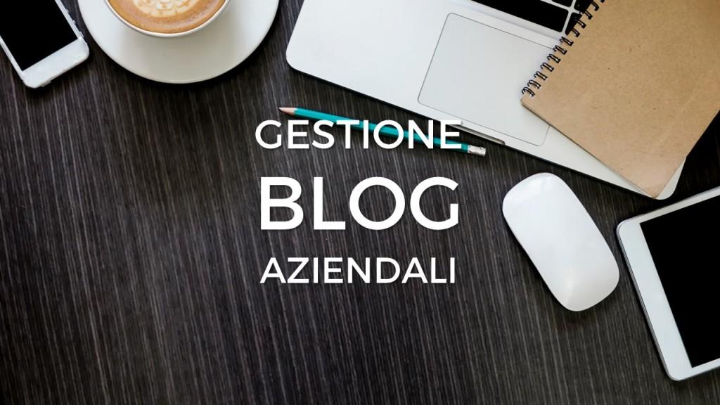 Gestione blog aziendali - Alberto Pozzi - Monza