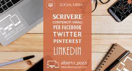 Scrivere contenuti virali per Facebook, Twitter, Pinterest, Linkedin