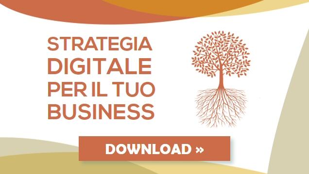 Scarica gratis e leggi Strategia digitale per il tuo business - Alberto Pozzi