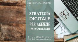 Strategia digitale per agenzie immobiliari
