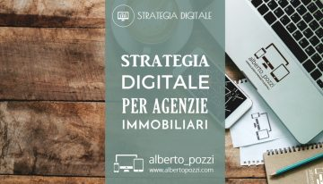 Strategia digitale per agenzie immobiliari