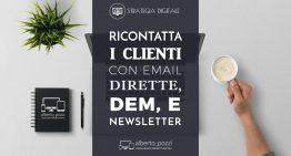 Ricontatta i tuoi clienti con DEM, Email dirette, newsletter