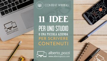 11 idee per scrivere contenuti online per uno studio o una piccola azienda
