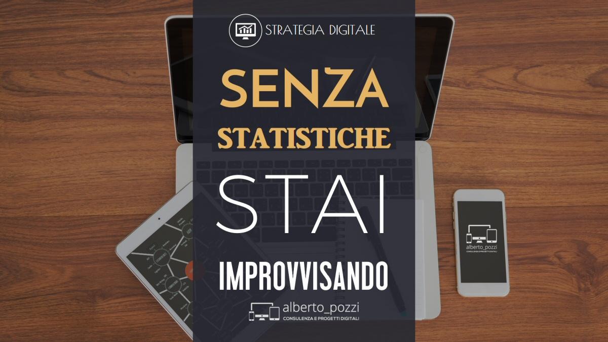 Senza statistiche stai improvvisando - Alberto Pozzi