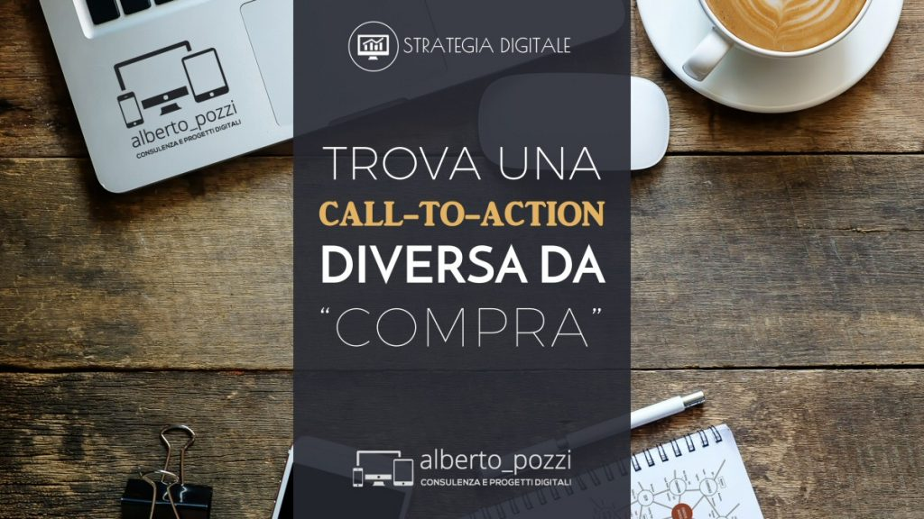 Trova una call-to-action diversa da
