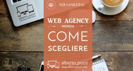 Web agency Monza per sviluppo sito web: come sceglierla
