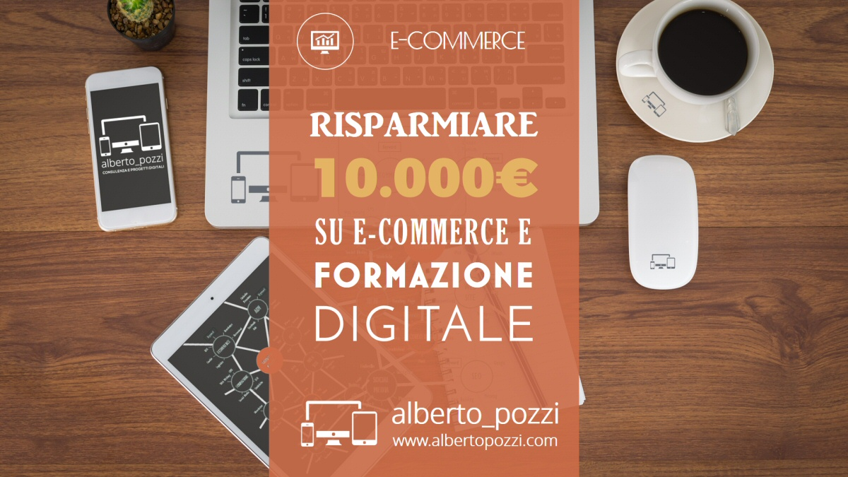 ecommerce e formazione digitale - risparmiare 10000 euro