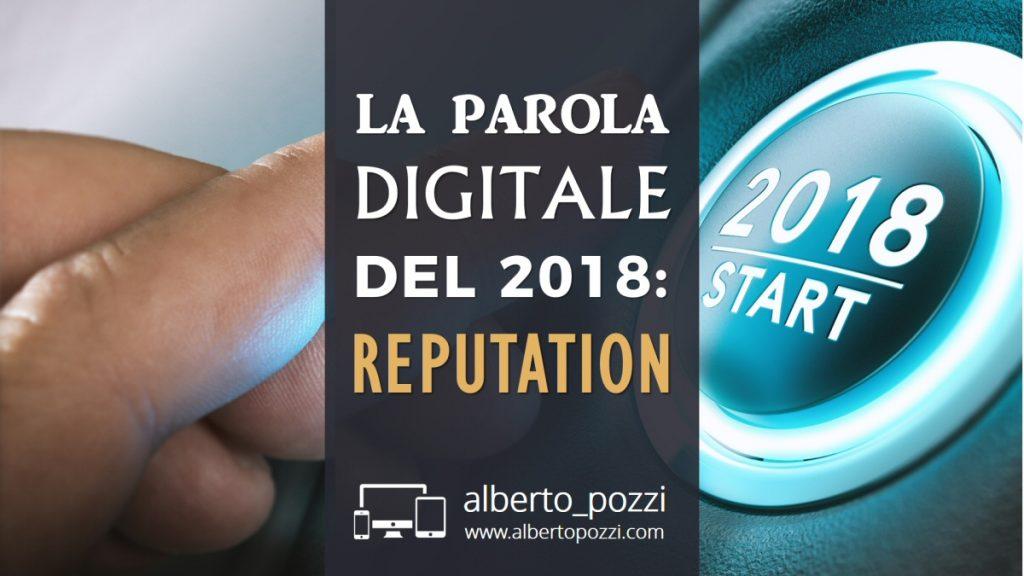 Digital reputation : l'importanza della reputazione online