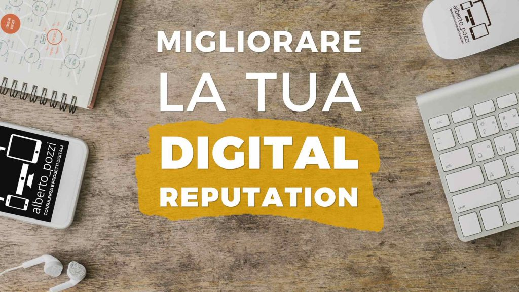 MIgliorare la reputazione digitale