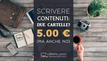 Scrivere contenuti: due cartelle a 5€