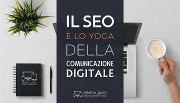 Il SEO è lo yoga della comunicazione digitale