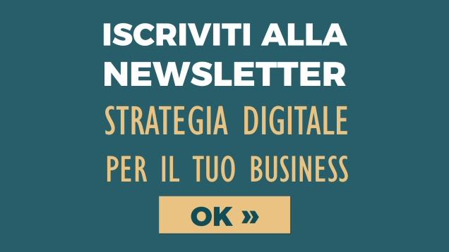 Iscriviti alla newsletter Strategia Digitale per il tuo Business - Alberto Pozzi