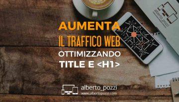 Aumenta il traffico del sito web ottimizzando i titoli
