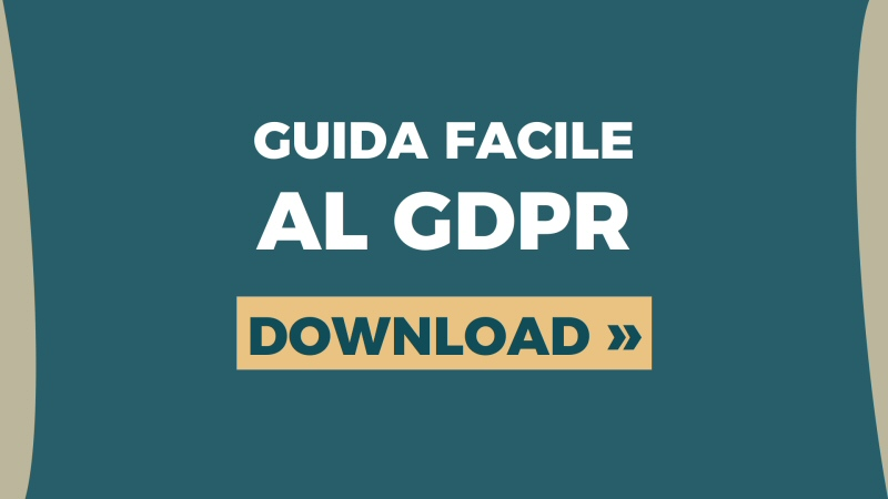 Guida facile GDPR per sito web, email, digital marketing - download ebook gratis