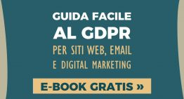 Guida facile GDPR per siti web, e-mail e digital marketing: ebook gratis