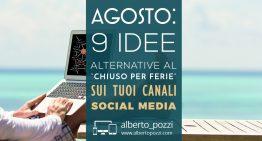 """Agosto: 9 idee alternative al """"Chiuso per ferie"""" sui tuoi canali social"""