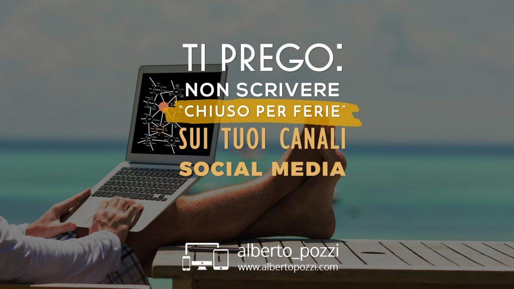 Agosto: 9 idee alternative per social media - Alberto Pozzi