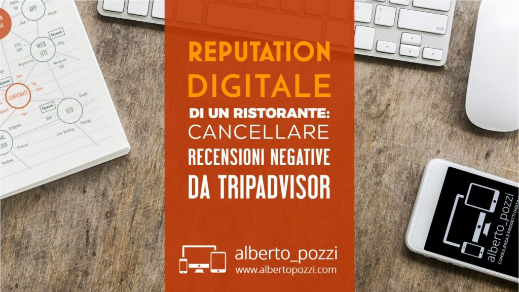 Reputation: cancellare recensioni negative Tripadvisor