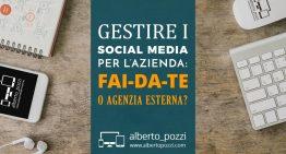 Gestire social media per l'azienda: fai da te o affidare a un'agenzia?