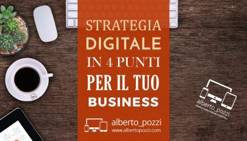 Strategia Digitale in 4 punti per il tuo business