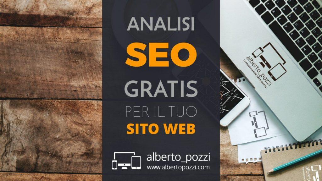 Analisi SEO gratis per il tuo sito web - Alberto Pozzi