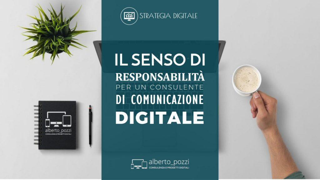 Senso di responsabiita di un Consulente di Comunicazione Digitale