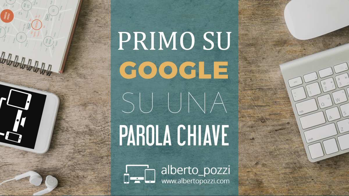 Primo su Google su una parola chiave