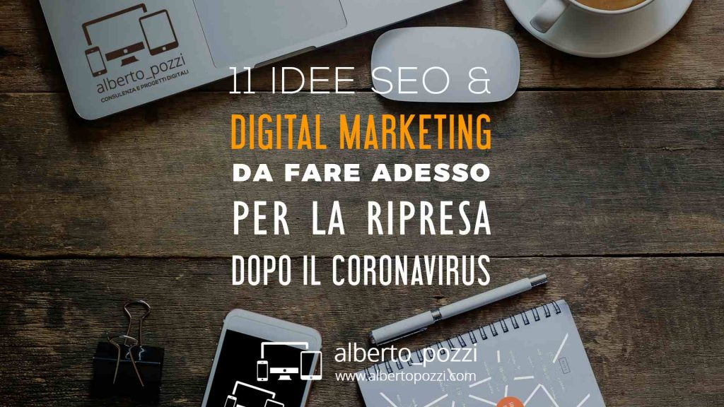11 idee SEO / Digital Marketing da fare adesso