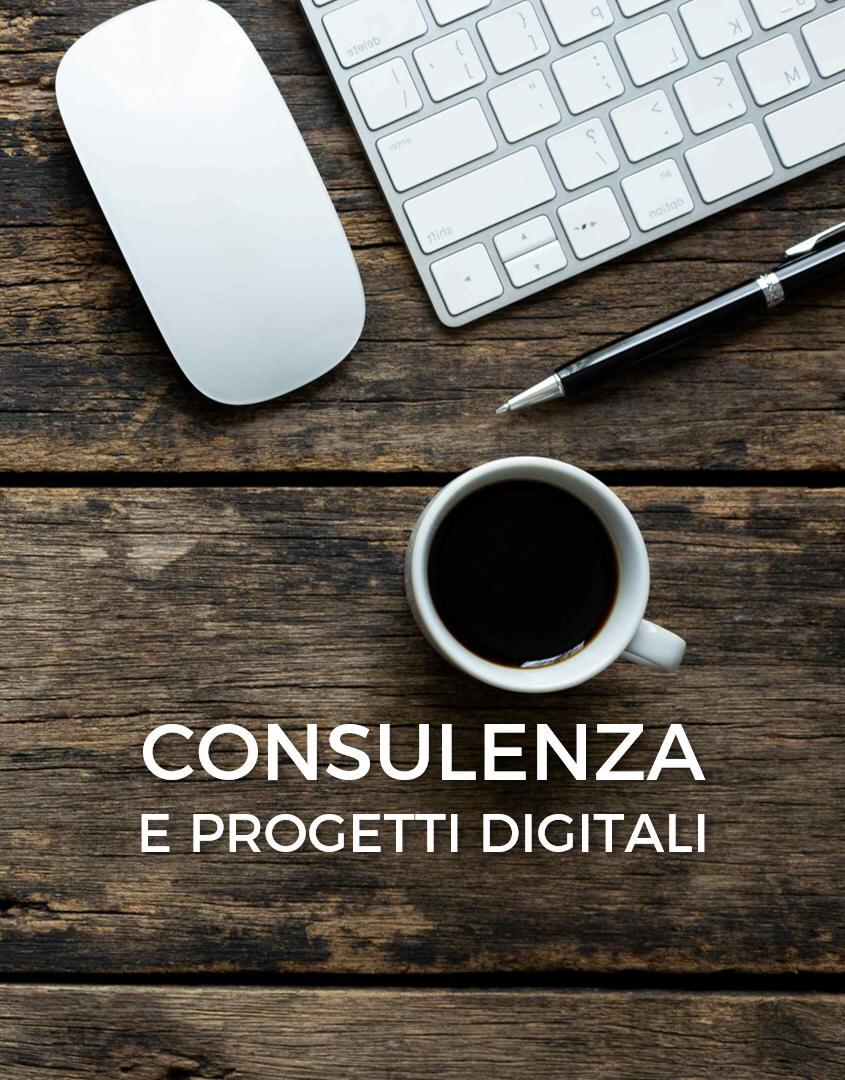 Consulenza e progetti digitali