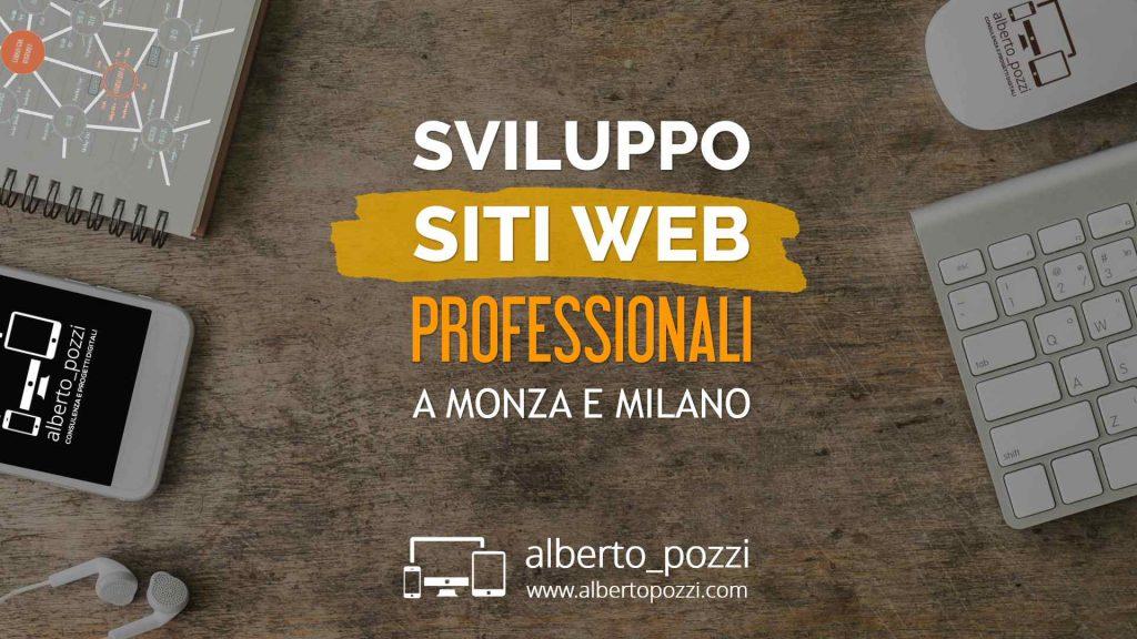 Sviluppo siti web professionali a Monza e Milano